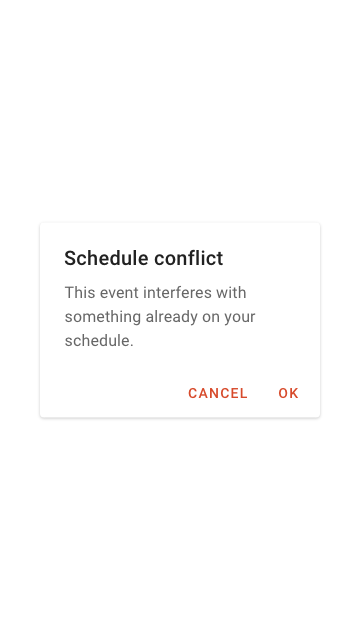 A dialogue box informing the user that they've scheduled something that conflicts with another task or event.